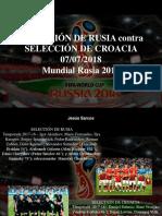 Jesús Sarcos - Selección de Rusia Contra Selección de Croacia, 07-07-2018, Mundial Rusia 2018