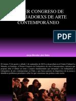 Jorge Miroslav Jara Salas - Primer Congreso de Trabajadorxs de Arte Contemporáneo