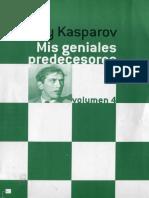 Mis Geniales Predecesores vol 4 - Bobby Fischer - Garry Kasparov.pdf