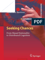 Seeking Chances- From Biased Rationality to Distributed Cognition