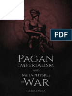 Julius Evola - Pagan Imperialism and Metaphysics of War
