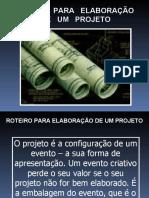 ROTEIRO PARA ELABORAÇÃO DE UM PROJETO