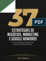 Ebook 37 Estrategias de Negocios, Marketing e Google Adwords - Tiago Tessmann2.pdf