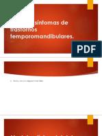 Signos y Síntomas de Trastornos Temporomandibulares