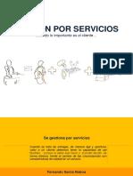 GESTION POR SERVICIOS Cuando Lo Importante Es El Cliente