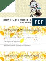 Hechos Sociales de Colombia en El Siglo Xx