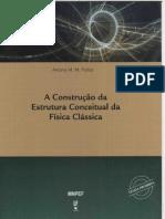 A Construcao Da Estrutura Conceitual Da Fisica Classica - Antony Polito