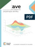 Octave - Seus primeiros passos na programacao cientifica - Casa do Codigo.pdf