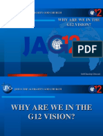 2. Why We Are in the G12 Vision JAG!