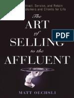 [Matt_Oechsli]_The_Art_of_Selling_to_the_Affluent(b-ok.org).pdf