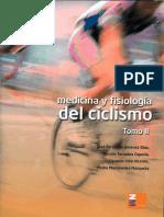 MEDICINA Y FISIOLOGÍA DEL CICLISMO. TOMO II. JA Rodriguez Marroyo