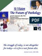 2020 Vision the Future of Pathology