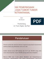 Teknik Pemeriksaan Radiologis Tumor-Tumor Intrakranial.pptx
