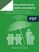 Ambientes Protectores en La Escuela Secundaria. JONÁS LARIOS DENIZ, JOSÉ MANUEL DE LA MORA, NORMA BARÓN RAMÍREZ