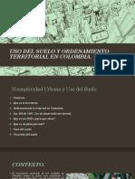Urbanismo III - Uso Del Suelo y Pot en Colombia
