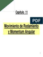 Movimiento de rodamiento y momentum angular
