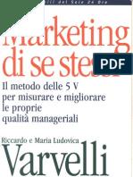 Marketing Di Se Stessi - Riccardo e Maria Ludovica Varvelli - Il Sole 24 Ore