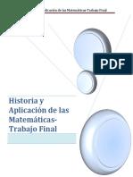 Historia y Aplicación de Las Matemáticas