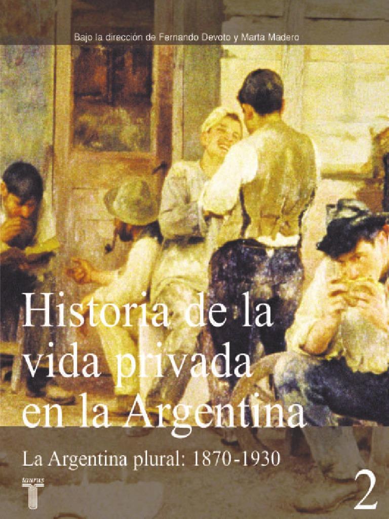 86446761a80f0 kupdf.net historia-de-la-vida-privada-en-argentina-vol-2-devoto-fernando.pdf