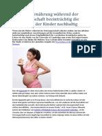 Schlechte Ernährung während der Schwangerschaft beeinträchtig die Gesundheit der Kinder nachhaltig