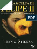 cara oculta de Felipe II, La - Juan G. Atienza.epub