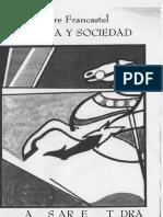 Francastel, Pintura y Sociedad. Destrucción de Un Espacio Plástico