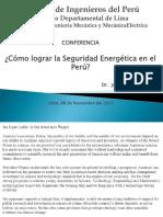 Cómo Lograr La Seguridad Energética en El Perú-Conferencia- Semana Del CIME-CIP- Nov 2012
