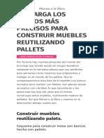 Descarga los planos más precisos para construir muebles reutilizando pallets – Manos a la Obra.pdf