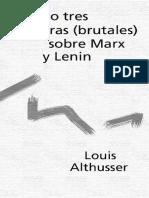 ALTHUSSER, Louis, Dos o Tres Palabras Brutales sobre Marx y Lenin.pdf