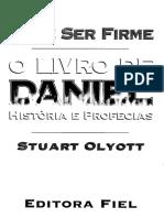 OUSE SER FIRME - O LIVRO DE DANIEL - HISTORIA E PROFECIAS - STUART OLYOTT.pdf