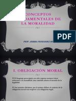 2[1].CONCEPTOS_FUNDAMENTALES_DE_LA_MORALIDAD 2018.ppt