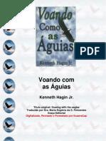 Kenneth Hagin - Voando com Águias.pdf