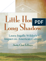 Anita Clair Fellman Little House, Long Shadow Laura Ingalls Wilders Impact on American Culture  2008.pdf