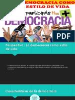 La Democracia Como Estilo de Vida