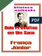 Dois Proveitos Em Um Saco - França Júnior (VB 00658)