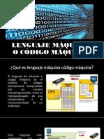 Lenguaje Máquina o Código Máquina