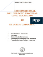 Francisco Bazan Exposicion General Del Derecho Procesal Civil Paraguayo Tomo III