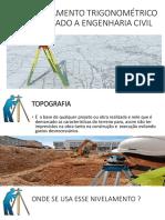 Nivelamento Trigonométrico Aplicado a Engenharia Civil