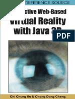 [Premier Reference Source] Chi Chung Ko, Chang Dong Cheng, Chi Chung Ko, Chang Dong Cheng - Interactive Web-Based Virtual Reality With Java 3D (2008, IGI Global)