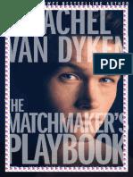 The Matchmaker´s Playbook, Rachel VanDyken