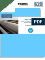 Código ASME B31.4 Tuberías de Transporte de Hidrocarburos Líquidos y Otros Líquidos.