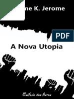 A Nova Utopia - Jerome K. Jerome.pdf