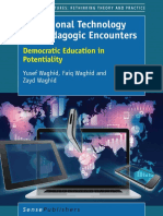 (Educational Futures 69) Yusef Waghid, Faiq Waghid, Zayd Waghid (auth.)-Educational Technology and Pedagogic Encounters_ Democratic Education in Potentiality-SensePublishers (2016).pdf