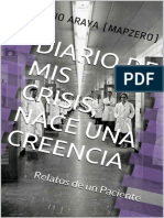 Diario de mis Crisis, nace una creencia  Relatos de un Paciente.pdf