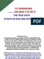 La Fe Verdadera Es Fe en Dios y Fe en Ti