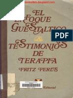 Fritz Perls El Enfoque Guestaltico Testimonios de Terapia