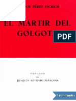 El Martir Del Golgota - Enrique Perez Escrich