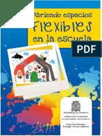 ABRIENDO ESPACIOS FLXIBLES EN LA ESCUELA