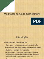 Krishnamurti e a Meditação