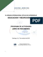 LIBRO DE RESUMENES III JORNADA INTERNACIONAL EDUCACION Y NEUROCIENCIAS 2010